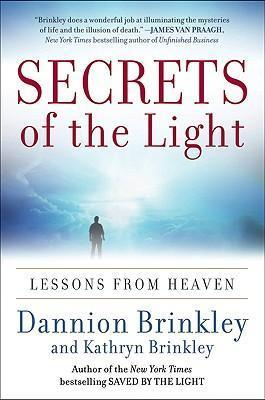 Secrets of the Light Lessons from Heaven