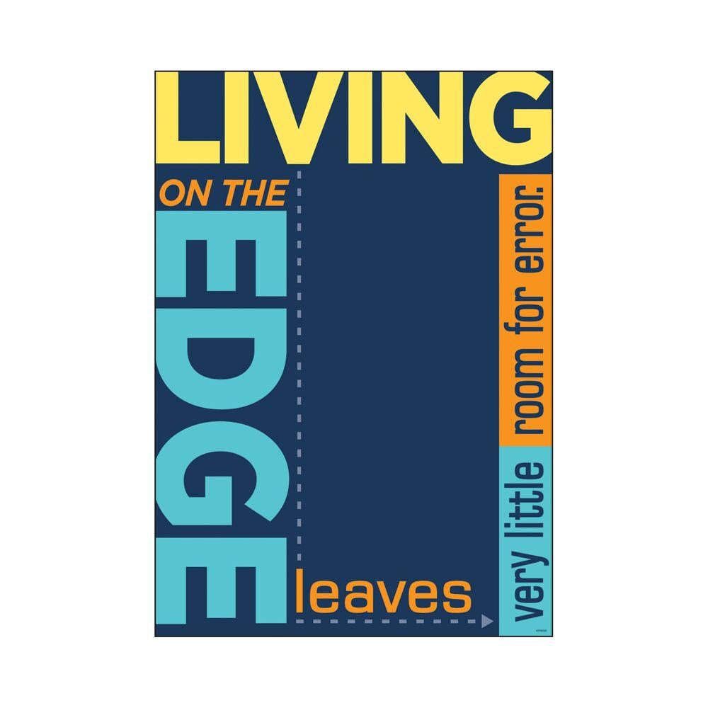 Living on the edge leaves… ARGUS® Poster 13.375 x 19